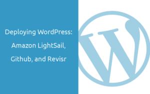 deploying wordpress with lightsail, github and revisr