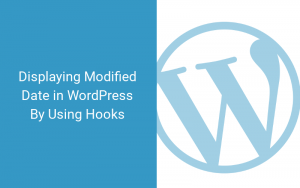 how to display modified date in wordpress using hooks